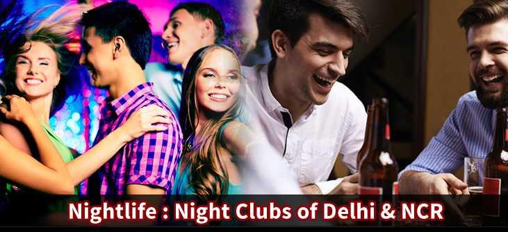 Night Club in DelhiNcr