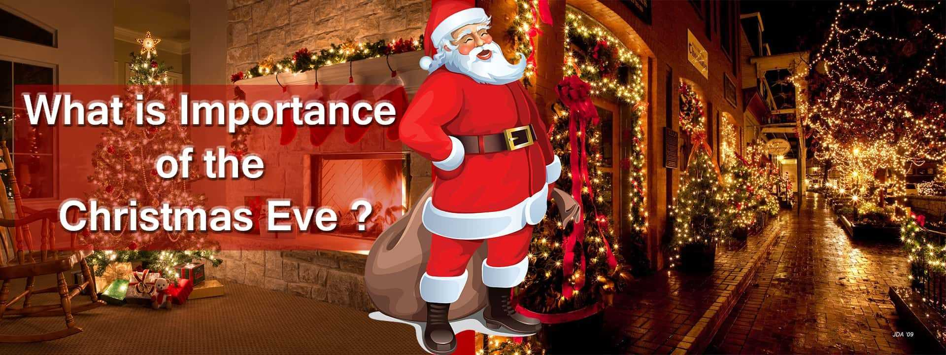 What is the Importance of Christmas Eve?