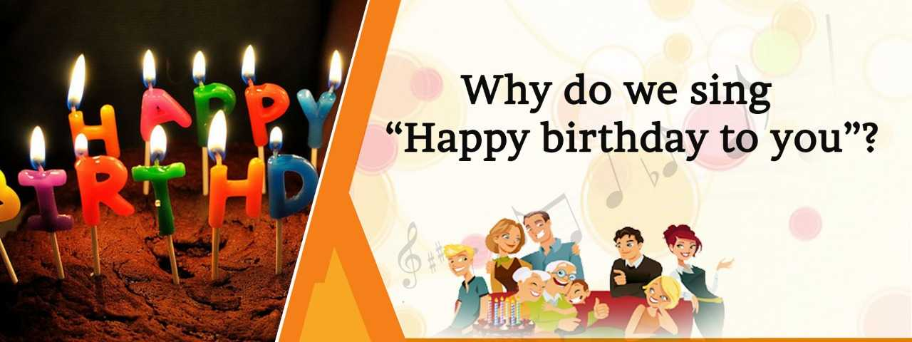Reason of Happy birthday song