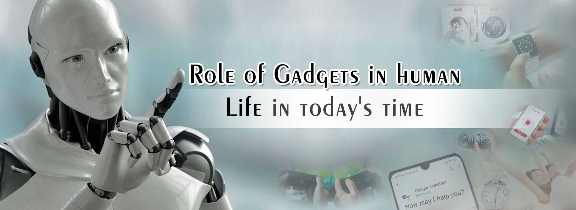 Gadget role in human life