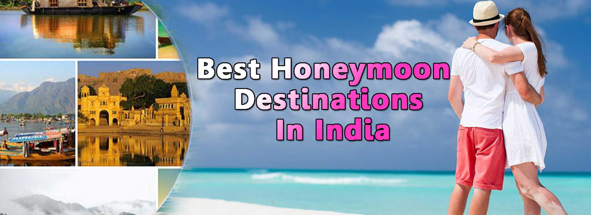 best anniversary places in India