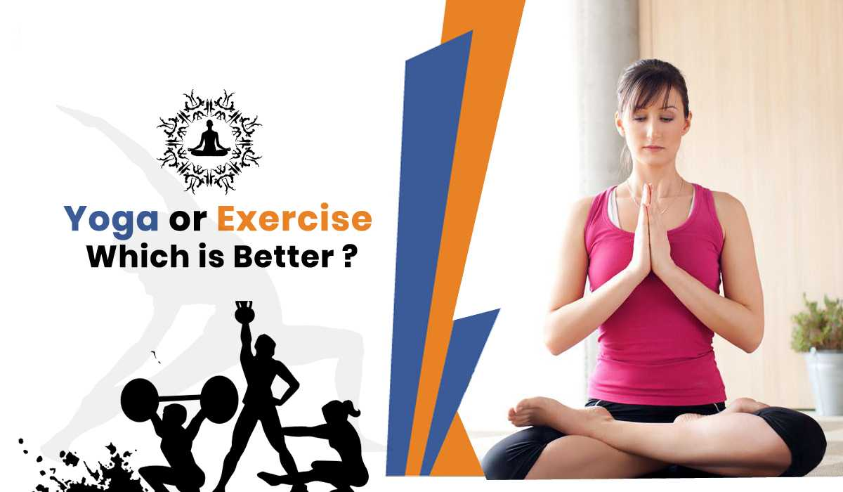 Yoga or exercise, which one is better