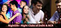 Night Club in DelhiNcr